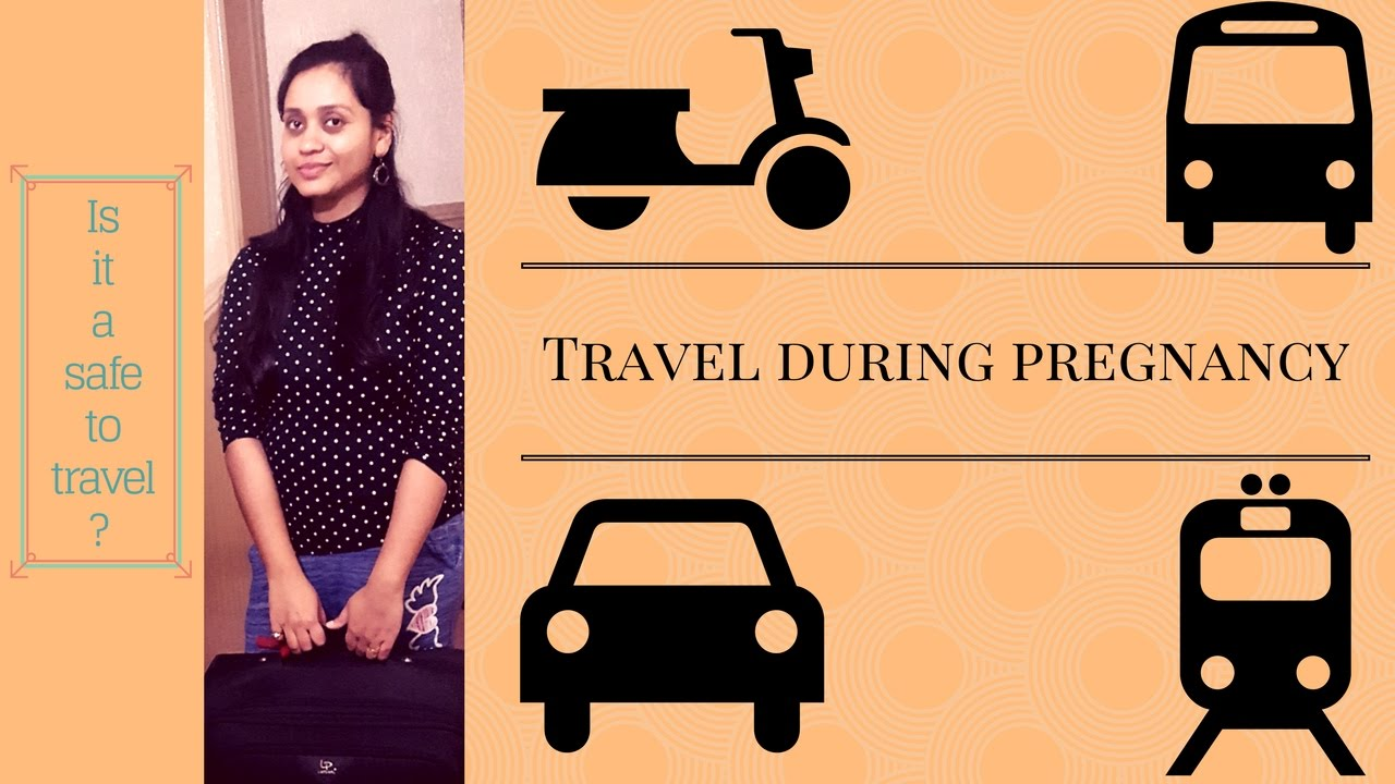 Is it safe to travel during 7th month of pregnancy by train