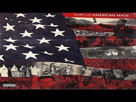 Dark Lo  - American Made (2019 Full Album) Ft. AR-AB, Benny The Butcher Mp3
