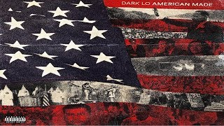 Dark Lo  - American Made (2019 Full Album) Ft. AR-AB, Benny The Butcher