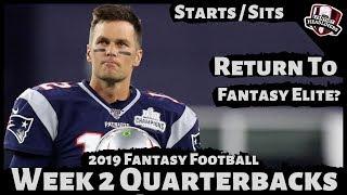 2019 Fantasy Football Advice - Week 2 Quarterbacks - Start or Sit? Every Match Up