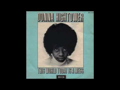 Donna Hightower - This World Today Is A Mess (ManJah Edition)