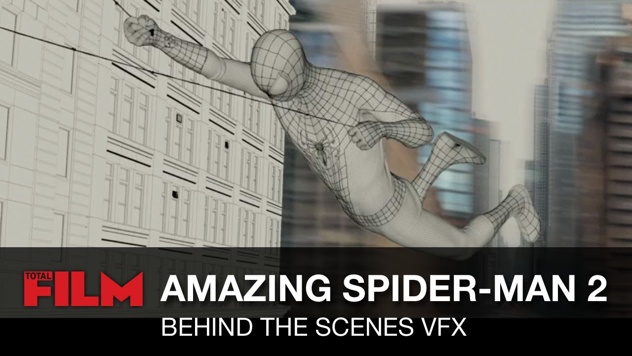 The Amazing Spider-Man 2 VFX Behind the Scenes