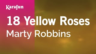 Karaoke 18 Yellow Roses - Marty Robbins *