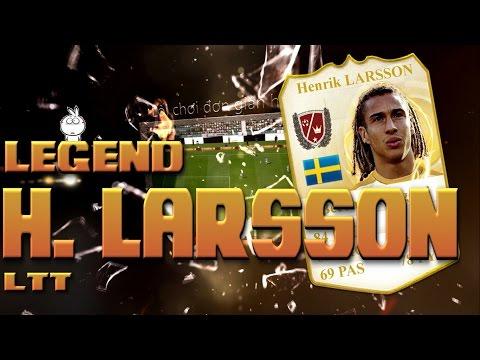 Kênh LTT | Review Henrik Larsson World Legend - FIFA Online 3 Việt Nam