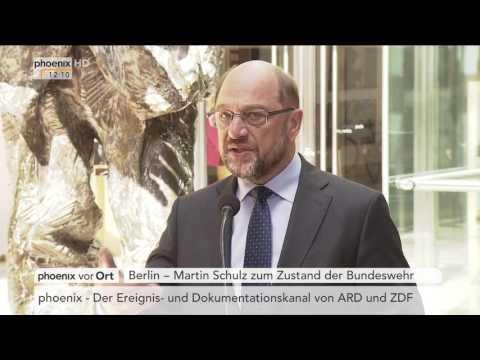 Lage der Bundeswehr: Statement von Martin Schulz am 17.05.17