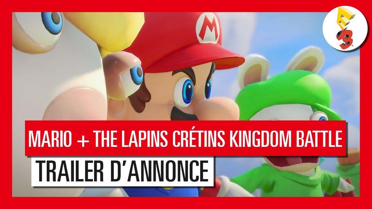 Mario The Lapins Crétins Kingdom Battle Trailer D Annonce E3