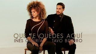 Inés Gaviria - Que Te Quedes Aquí ft Tavo Botero (Video Oficial)