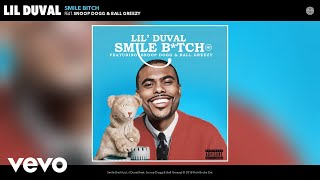 Lil Duval ft. Snoop Dogg, Ball Greezy, Midnight Star - Smile (Living My Best Life) [ Audio]
