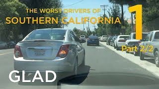 GLAD | The Worst Drivers of Southern California 1 (2/2)