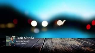 Sözler Mustafa Sandal - Tesir Altında