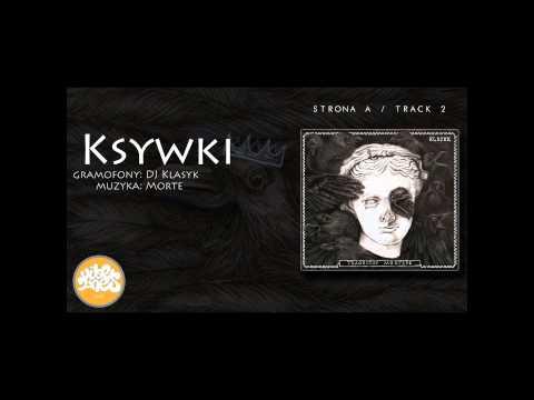 [A2] Klasiik - Ksywki (gramofony: DJ Klasyk, muzyka: Morte)