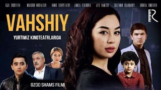 Vahshiy (o'zbek film) | Вахший (узбекфильм)