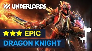 ★★★ DRAGON KNIGHT! Epic ★★★ Knights Game! | Dota Underlords