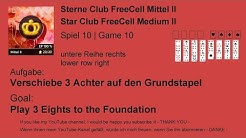 Medium II | Play 3 Eights to the Foundation | Star Club | FreeCell | Game 10