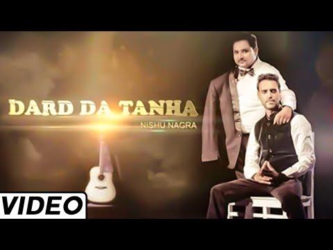 Dard da Tana Hit Punjabi By Nishu Nagra Feat....