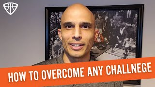 Monday Mindset  - How to Overcome any Challenge
