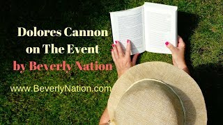 Dolores Cannon on The Event & QHHT by Beverly Nation