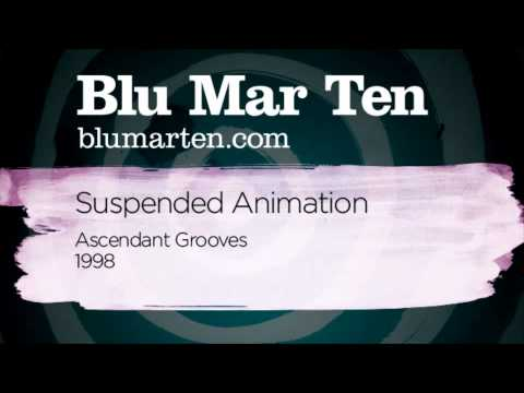 Blu Mar Ten - Suspended Animation (Ascendant Grooves Recs, 1998)