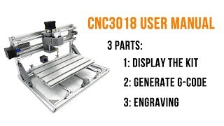 cNC3018 User Manual - Step by Step Tutorial of How to Use CNC 3018 / 2418 / 1610