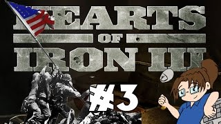 Hearts of Iron 3 - United States of America - Ep 3 [June
