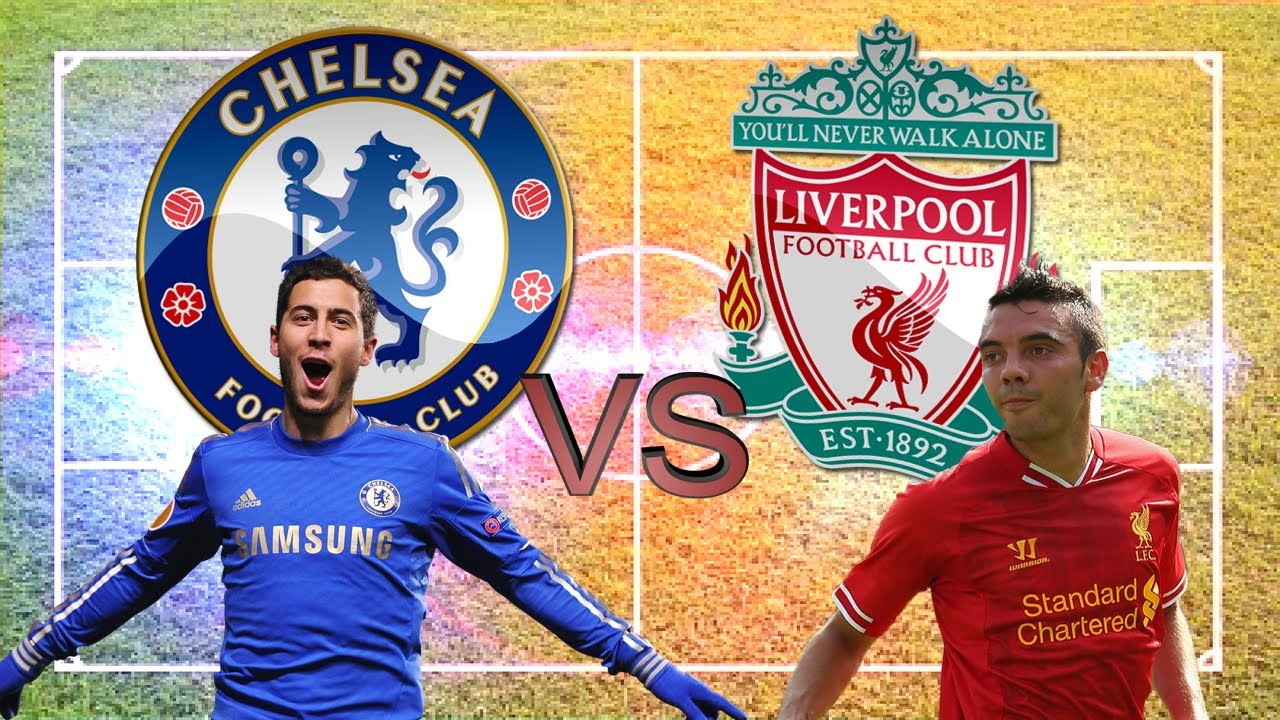 Chelsea Vs Liverpool 2014: Chelsea Vs Liverpool - YouTube