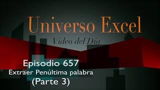 Episodio 658 - Extraer penúltima palabra (parte 3)