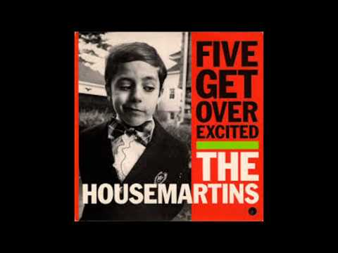 the housemartins- five get over exited +norman's rap- live