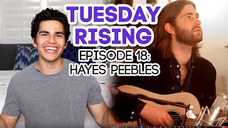 NEVER BE THE SAME by CAMILA CABELLO | Tuesday Rising | Episode 18: Hayes Peebles