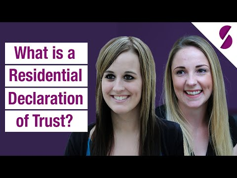 What is a Residential Declaration of Trust?