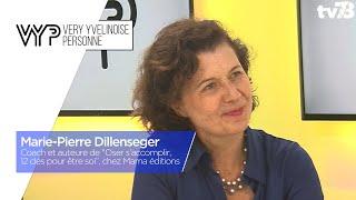VYP. Marie-Pierre Dillenseger, yvelinoise, coach et auteure