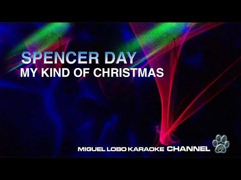 SPENCER DAY - MY KIND OF CHRISTMAS - [Karaoke] Miguel Lobo