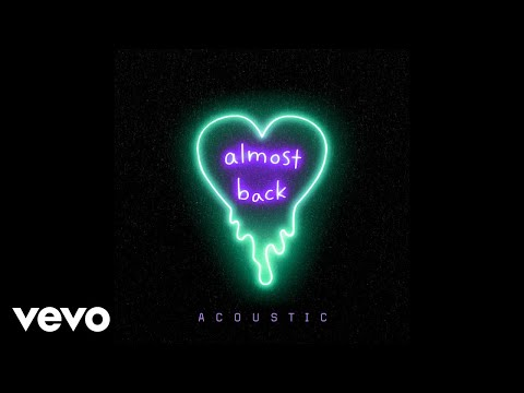 Kaskade X Phoebe Ryan X LöKii - Almost Back (Acoustic - Official Audio)