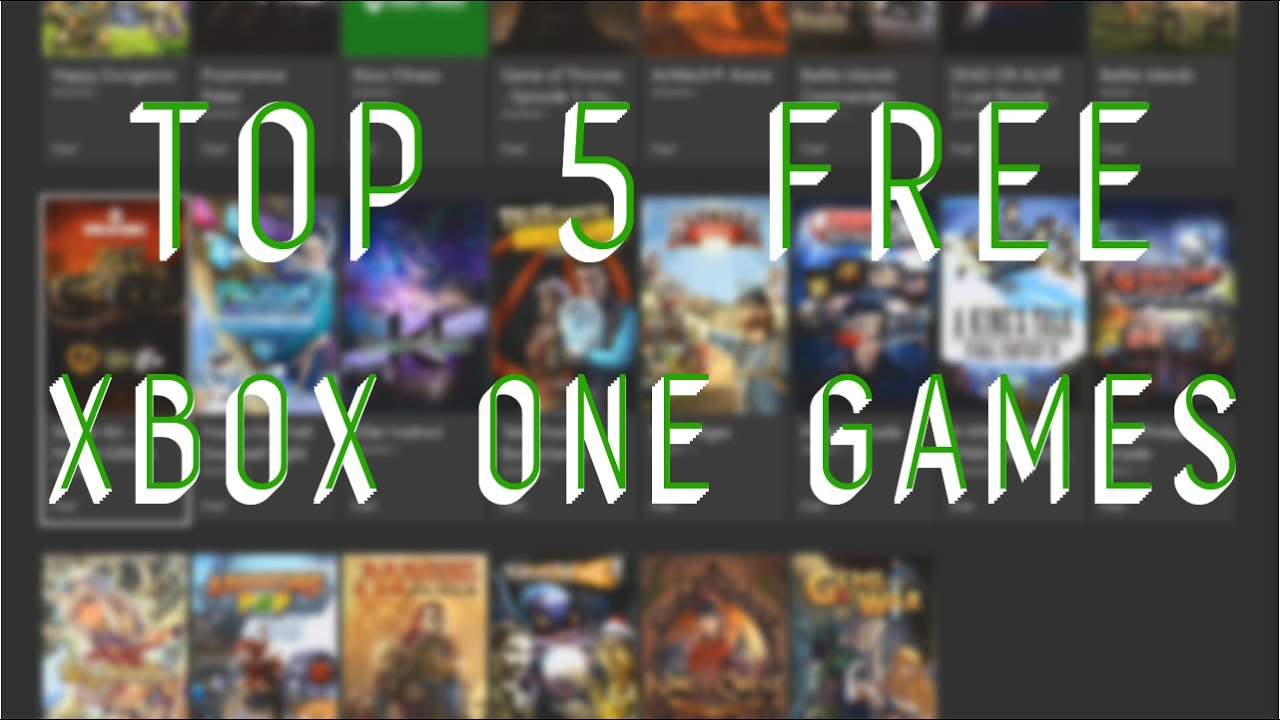 Top 5 Free Xbox One Games You Can Download Now Youtube