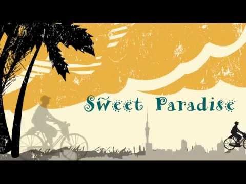 Sweet Paradise - Le Band Lyric