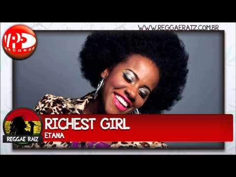 Etana - Richest Girl
