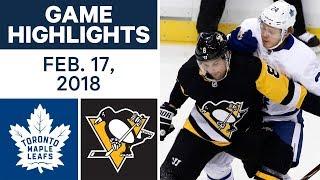 NHL Game Highlights   Maple Leafs vs. Penguins - Feb. 17, 2018