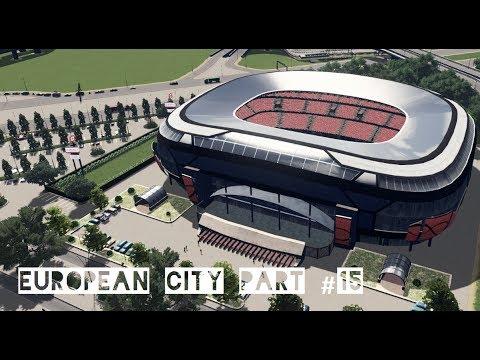 European City Part 15 (Cities Skylines)