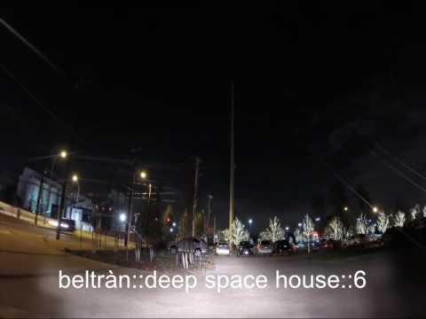 BELTRAN deep space house 6