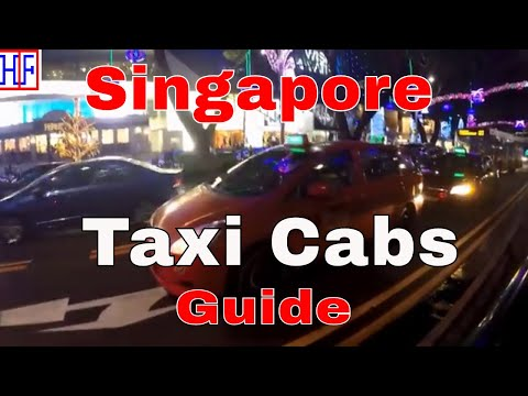 Singapore - Taxi Cabs Guide - Helpful Info For Visitors | Singapore Travel Guide Episode# 3