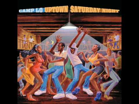 Camp Lo - Uptown Saturday Night [Full Album]