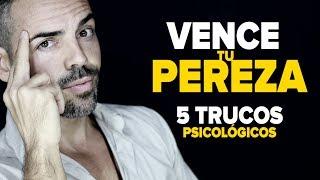 Cómo Vencer la Pereza y Tener Disciplina | 5 Trucos Psicológicos
