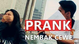 PRANK NEMBAK CEWE | MODUS :3