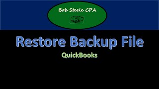 Restore a QuickBooks file - QuickBooks Instruction
