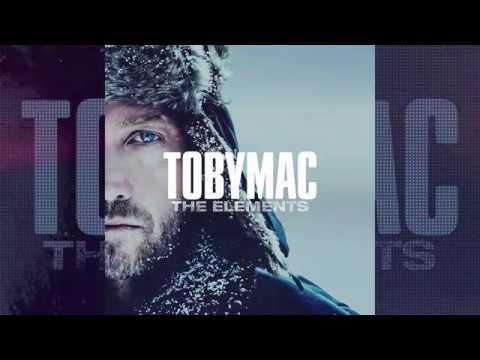 TobyMac - The Elements (Subtitulado Al Español)