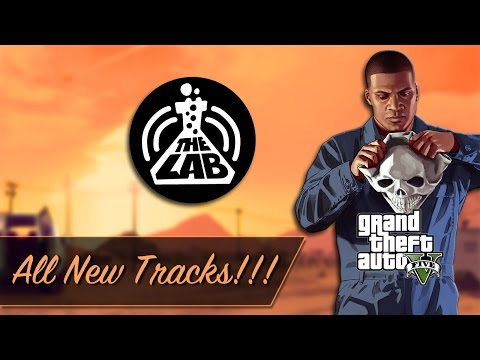 The Lab - GTA V Radio (Next-Gen)