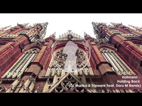 Hofmann - Holding Back (DJ Marika &...