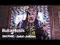BukaMusik: OM PMR - Judul-Judulan