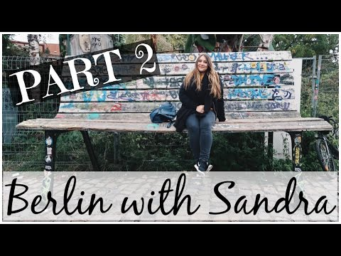 Berlin with Sandra Part 2 | Flying a Drone & More Sightseeing