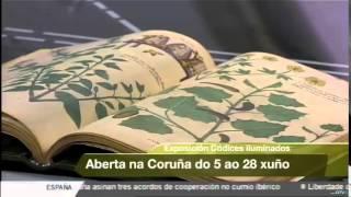 Exposición: A Coruña - Códices iluminados: un legado científico y artístico de valor incalculable