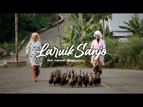 Download Musik Instrumental Minang    Laruik Sanjo (cipt.Asbon Madjid)